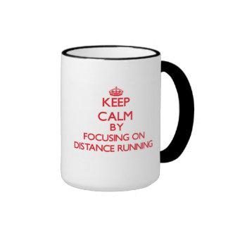 Keep Calm by focusing on Distance Running Mug