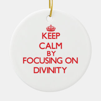Keep Calm by focusing on Divinity Christmas Tree Ornament