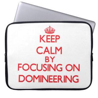 Keep Calm by focusing on Domineering Laptop Computer Sleeves