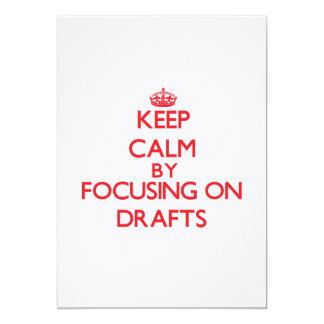 "Keep Calm by focusing on Drafts 5"" X 7"" Invitation Card"