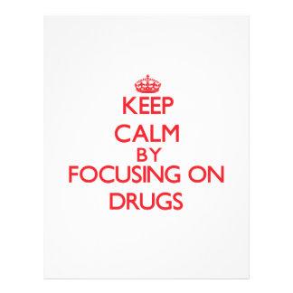 Keep Calm by focusing on Drugs Custom Flyer