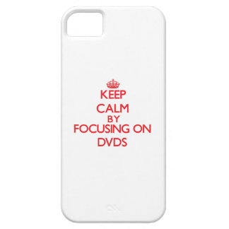 Keep Calm by focusing on Dvds iPhone 5/5S Cover