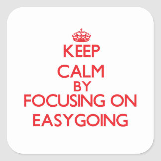 Keep Calm by focusing on EASYGOING Stickers