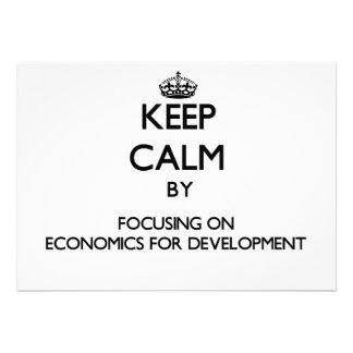 Keep calm by focusing on Economics For Development Custom Invitations