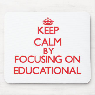 Keep Calm by focusing on Educational Mouse Pads