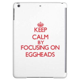 Keep Calm by focusing on EGGHEADS iPad Air Cover