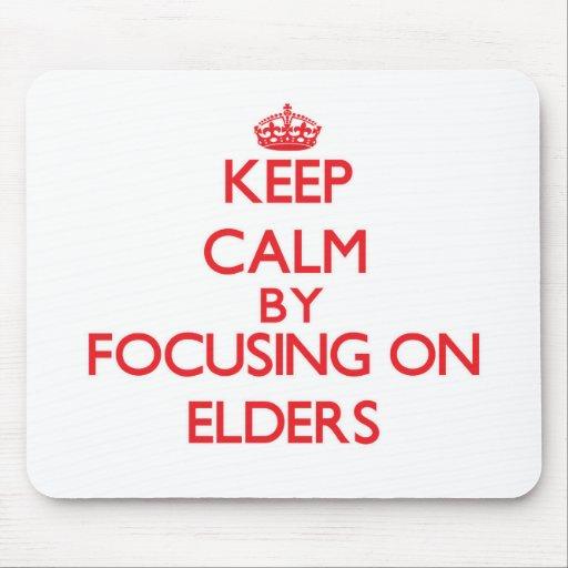 Keep Calm by focusing on ELDERS Mousepads