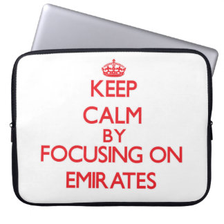 Keep Calm by focusing on EMIRATES Computer Sleeve