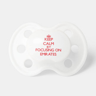 Keep Calm by focusing on EMIRATES Pacifier