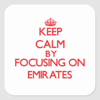 Keep Calm by focusing on EMIRATES Stickers