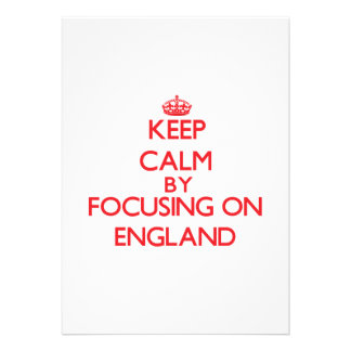 Keep Calm by focusing on ENGLAND Invite