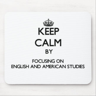 Keep calm by focusing on English And American Stud Mousepads