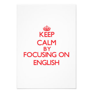 Keep Calm by focusing on ENGLISH Invitations