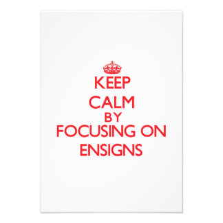 Keep Calm by focusing on ENSIGNS Personalized Announcements
