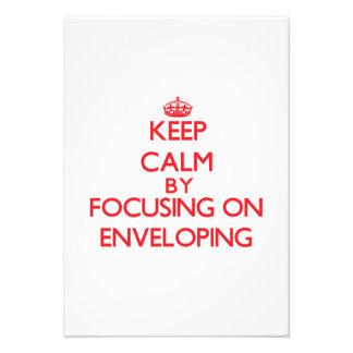 Keep Calm by focusing on ENVELOPING Custom Invitations