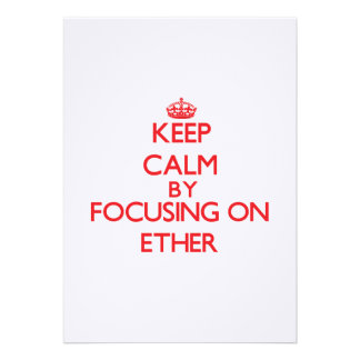 Keep Calm by focusing on ETHER Personalized Invite