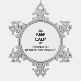 Keep calm by focusing on European Archaeology Ornaments