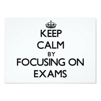 Keep Calm by focusing on EXAMS Announcement