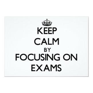 "Keep Calm by focusing on EXAMS 5"" X 7"" Invitation Card"