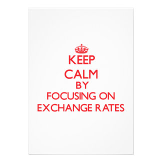 Keep Calm by focusing on EXCHANGE RATES Cards