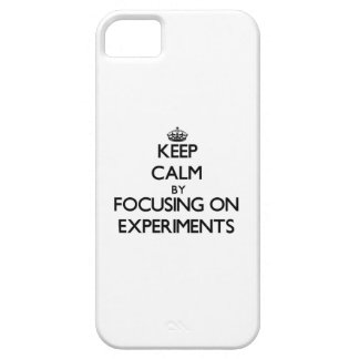 Keep Calm by focusing on EXPERIMENTS iPhone 5 Case