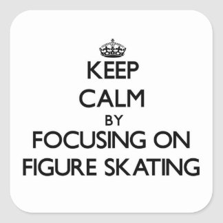 Keep Calm by focusing on Figure Skating Sticker