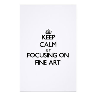 Keep calm by focusing on Fine Art Stationery