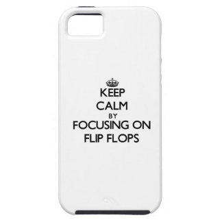 Keep Calm by focusing on Flip Flops iPhone 5 Case
