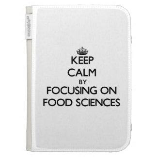Keep calm by focusing on Food Sciences Kindle Keyboard Case