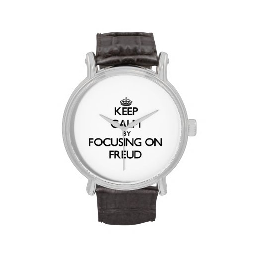 Keep Calm by focusing on Freud Wrist Watches