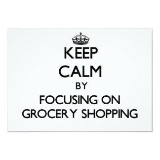Keep Calm by focusing on Grocery Shopping 13 Cm X 18 Cm Invitation Card