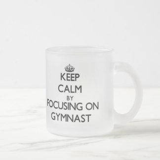Keep Calm by focusing on Gymnast Frosted Glass Coffee Mug