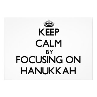 Keep Calm by focusing on Hanukkah Personalized Invitation