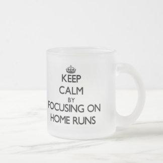 Keep Calm by focusing on Home Runs Mug