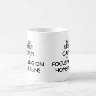 Keep Calm by focusing on Home Runs Mugs