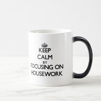 Keep Calm by focusing on Housework Morphing Mug