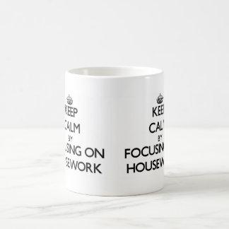 Keep Calm by focusing on Housework Basic White Mug