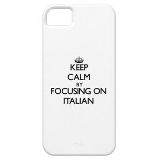 Keep Calm by focusing on Italian iPhone 5/5S Cover