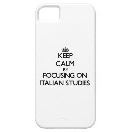 Keep calm by focusing on Italian Studies iPhone 5/5S Case