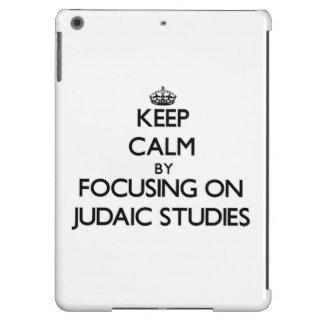 Keep calm by focusing on Judaic Studies Cover For iPad Air