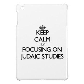 Keep calm by focusing on Judaic Studies iPad Mini Covers