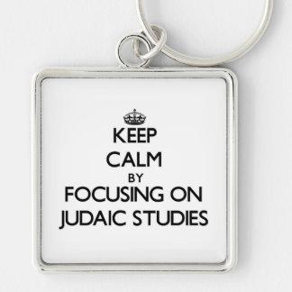 Keep calm by focusing on Judaic Studies Key Chain