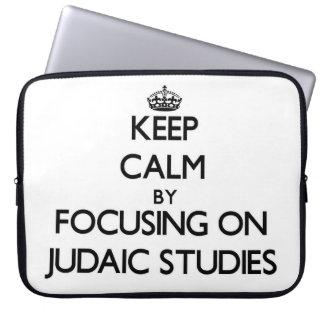 Keep calm by focusing on Judaic Studies Computer Sleeves