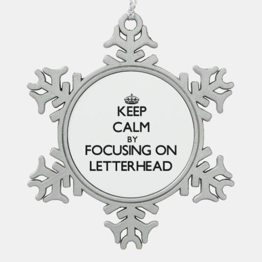 Keep Calm by focusing on Letterhead Ornament
