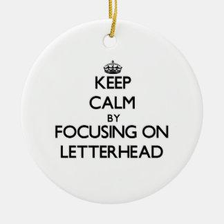 Keep Calm by focusing on Letterhead Round Ceramic Decoration