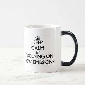 Keep Calm by focusing on LOW EMISSIONS Mugs
