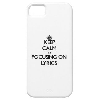 Keep Calm by focusing on Lyrics iPhone 5 Cover