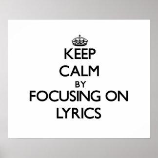 Keep Calm by focusing on Lyrics Print