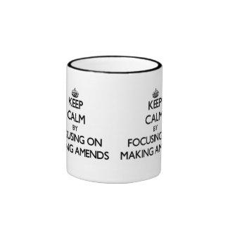 Keep Calm by focusing on Making Amends Coffee Mugs