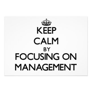 Keep calm by focusing on Management Personalized Announcement